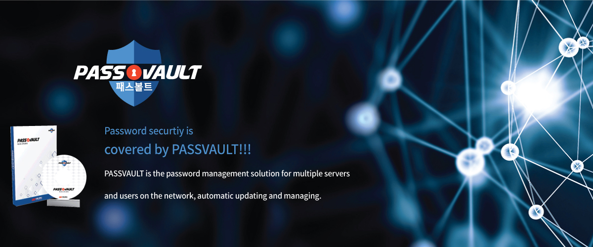 Password security is covered by PassVault!!! PassVault is the password management solution for multiple servers and users on the network, automatic updating and managing.